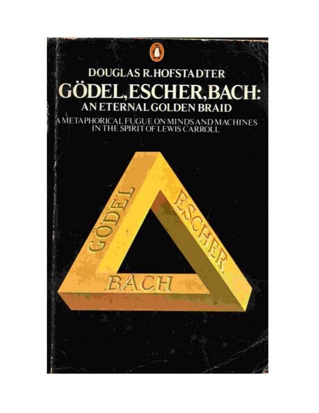 Godel, Escher, Bach: An Eternal Golden Braid., Hofstadter, D. 0465026850,1979