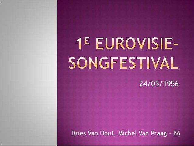 24/05/1956Dries Van Hout, Michel Van Praag – B6