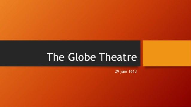 The Globe Theatre 29 juni 1613