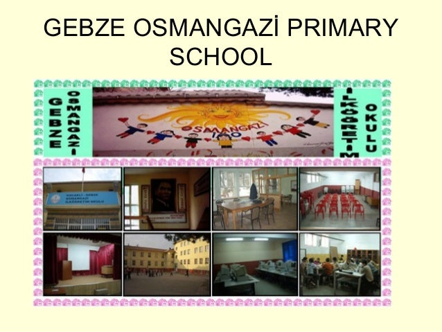 Gebze osmangazi primary school