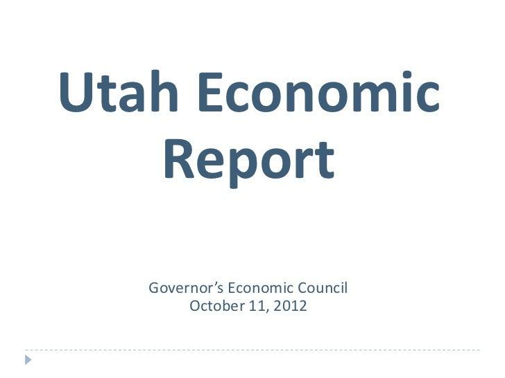 Governor's Economic Council Utah Report 10-11-12