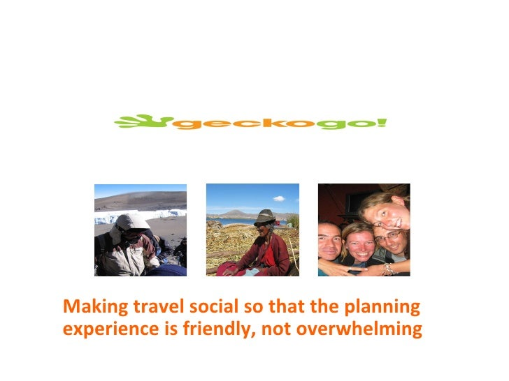 Making travel social so that the planning experience is friendly, not overwhelming