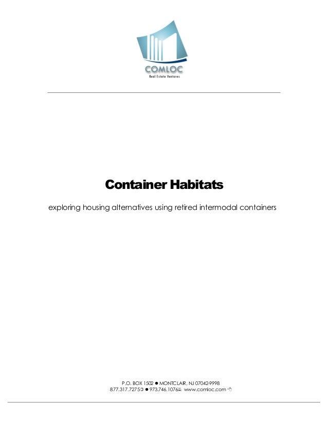 Container Habitatsexploring housing alternatives using retired intermodal containers                      P.O. BOX 1502  ...