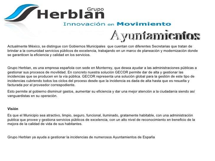 Ayuntamientos Actualmente México, se distingue con Gobiernos Municipales  que cuentan con diferentes Secretarias que trata...