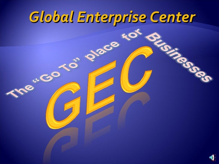 Global Enterprise Center