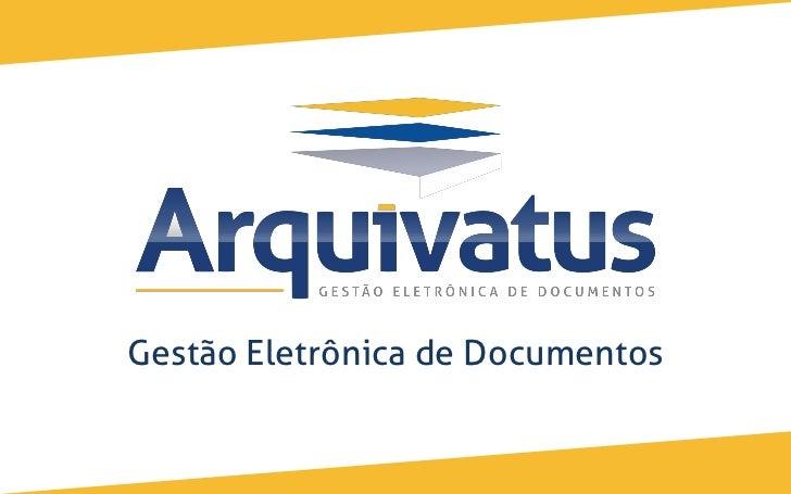 ARQUIVATUS - Gestão Eletrônica de Documentos