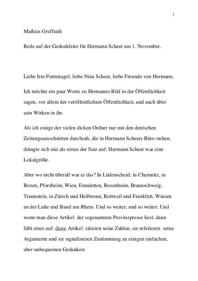 1 Mathias Greffrath Rede auf der Gedenkfeier für Hermann Scheer am 1. November. Liebe Irm Pontenagel, liebe Nina Scheer, l...