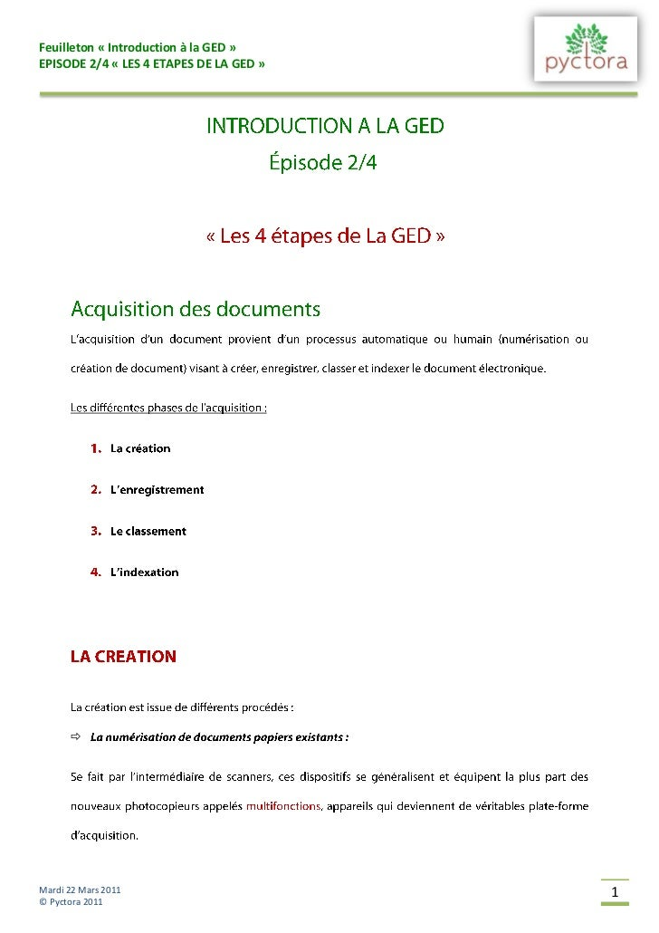 Feuilleton « Introduction à la GED »EPISODE 2/4 « LES 4 ETAPES DE LA GED »      Mardi 22 Mars 2011                       ...