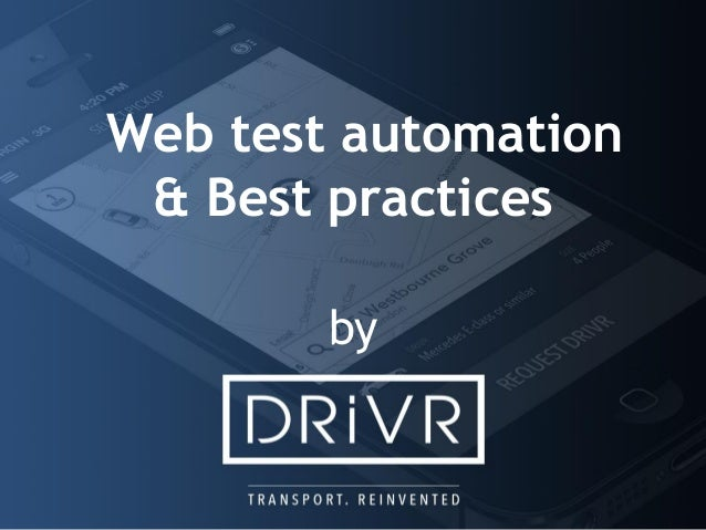 Web test automation & Best practices by
