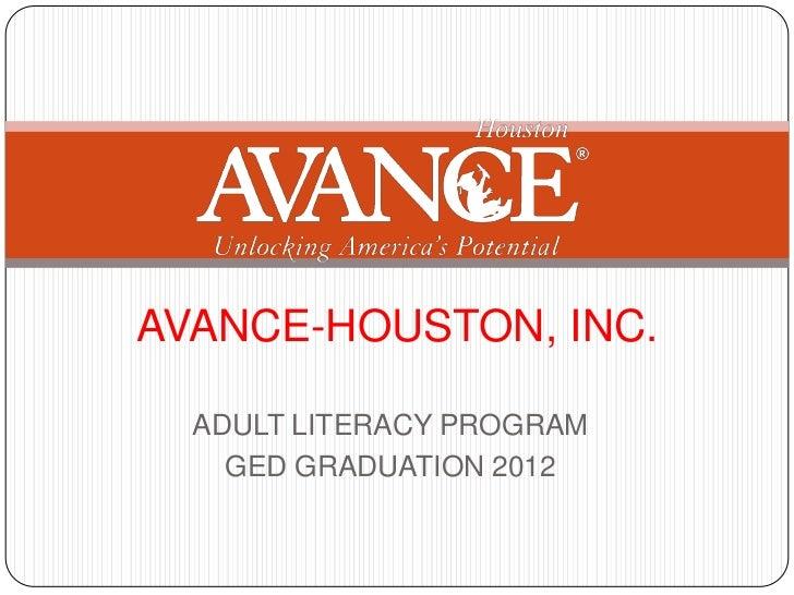 AVANCE-HOUSTON, INC.  ADULT LITERACY PROGRAM    GED GRADUATION 2012