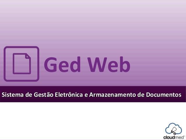 GED - Indexação, Armazenamento, Organização, Classificação e Gerenciamento Eletrônico de documentos