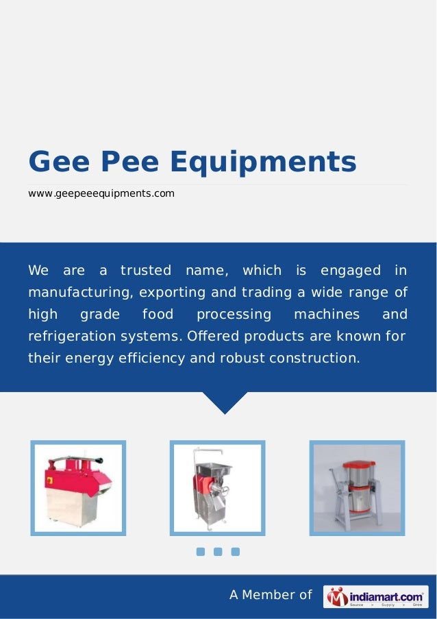 A Member of Gee Pee Equipments www.geepeeequipments.com We are a trusted name, which is engaged in manufacturing, exportin...