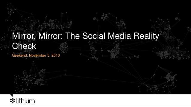 Geekend: November 5, 2010 Mirror, Mirror: The Social Media Reality Check