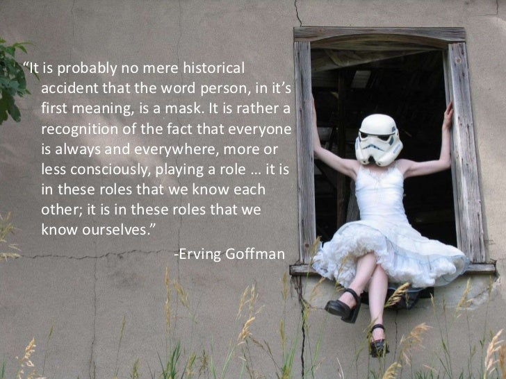 """""""It is probably no mere historical    accident that the word person, in it's    first meaning, is a mask. It is rather a  ..."""