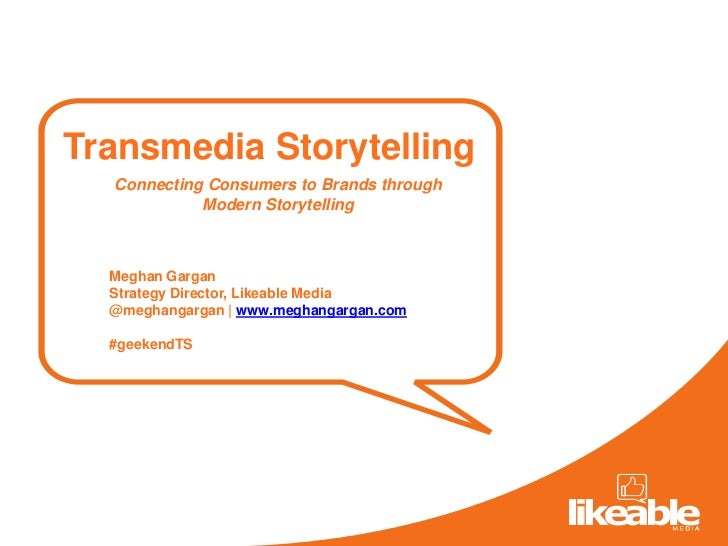 Transmedia Storytelling: Connecting Consumers to Brands Through Modern Storytelling