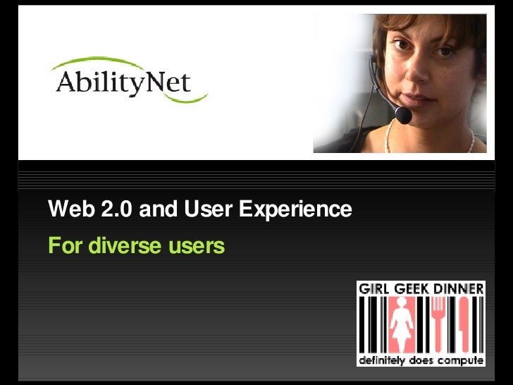 Web 2.0 and User Experience For diverse users