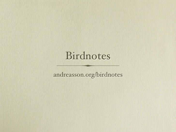 Birdnotes andreasson.org/birdnotes