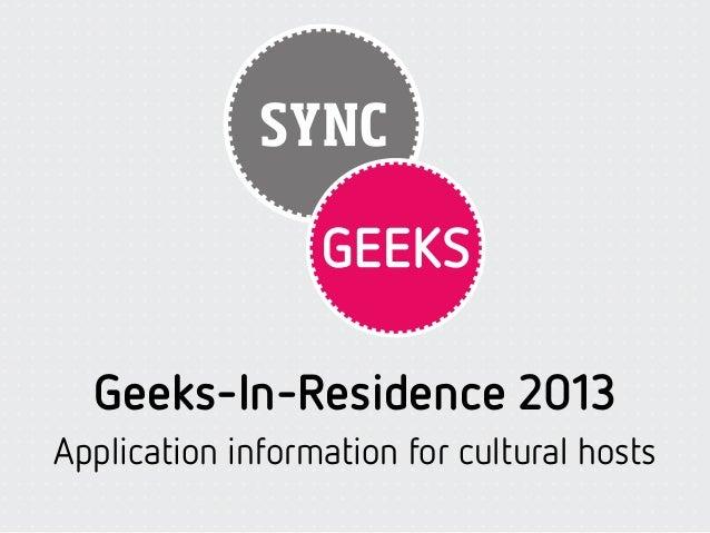 Geeks in-residence 2013 (application info for hosts) v1