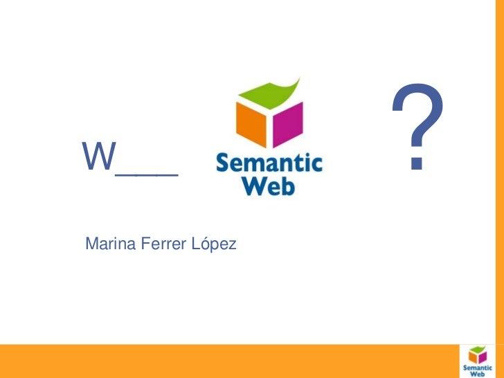 W___                  ?Marina Ferrer López