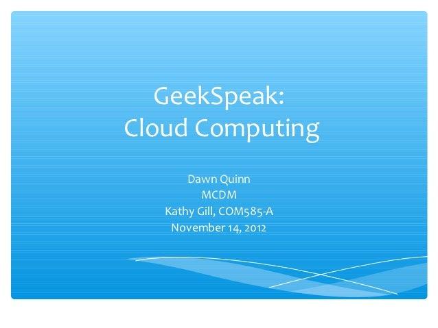 GeekSpeak: Cloud Computing