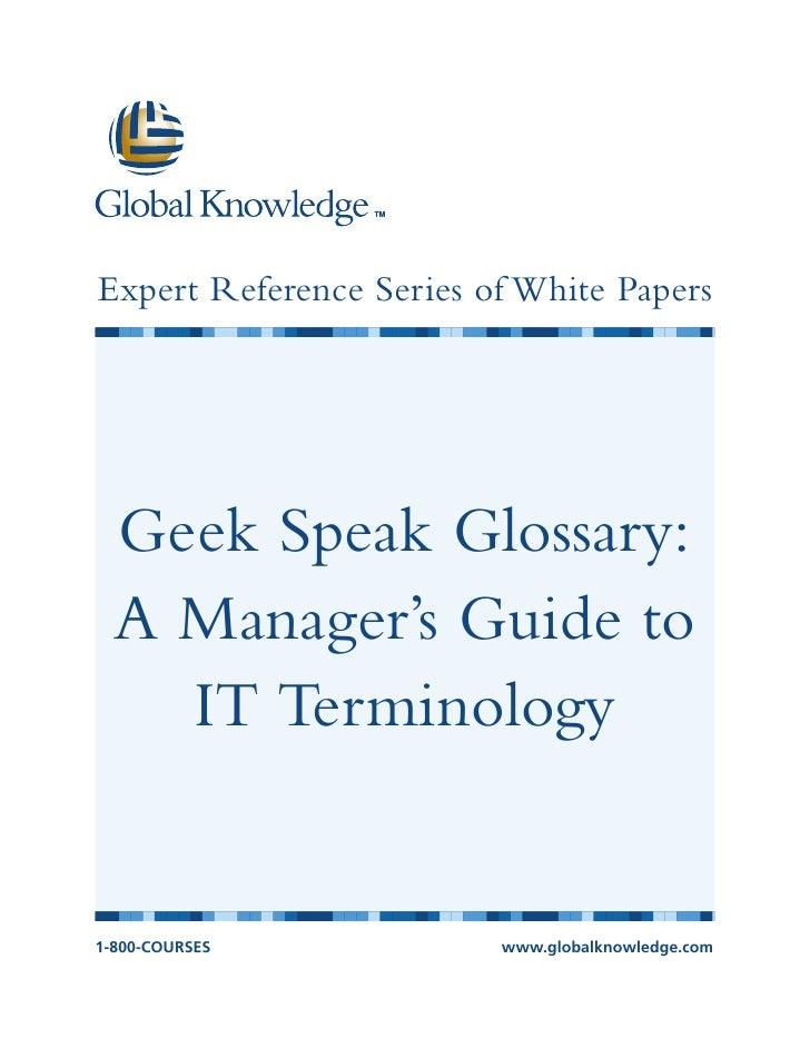 Geek speak it terminology