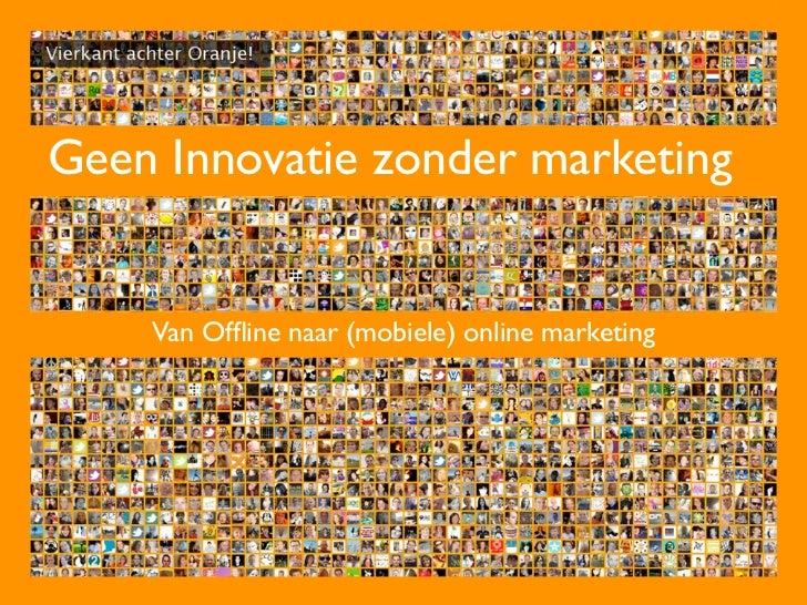 Geen innovatie zonder marketing