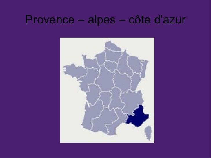 Provence – alpes – côte d'azur
