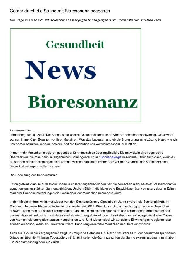 Gefahr durch die Sonne mit Bioresonanz begegnen Die Frage, wie man sich mit Bioresonanz besser gegen Schädigungen durch So...