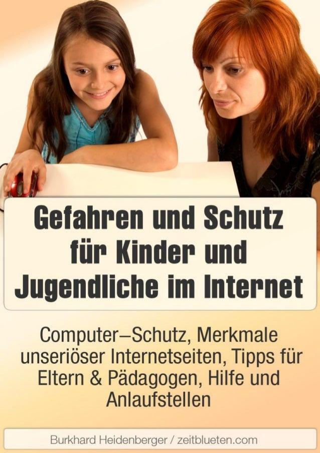 Gefahren und Schutz für Kinder und Jugendliche im Internet Seite 2 von 15 Inhalt Anti-Malware und Kinderschutzsoftware ......