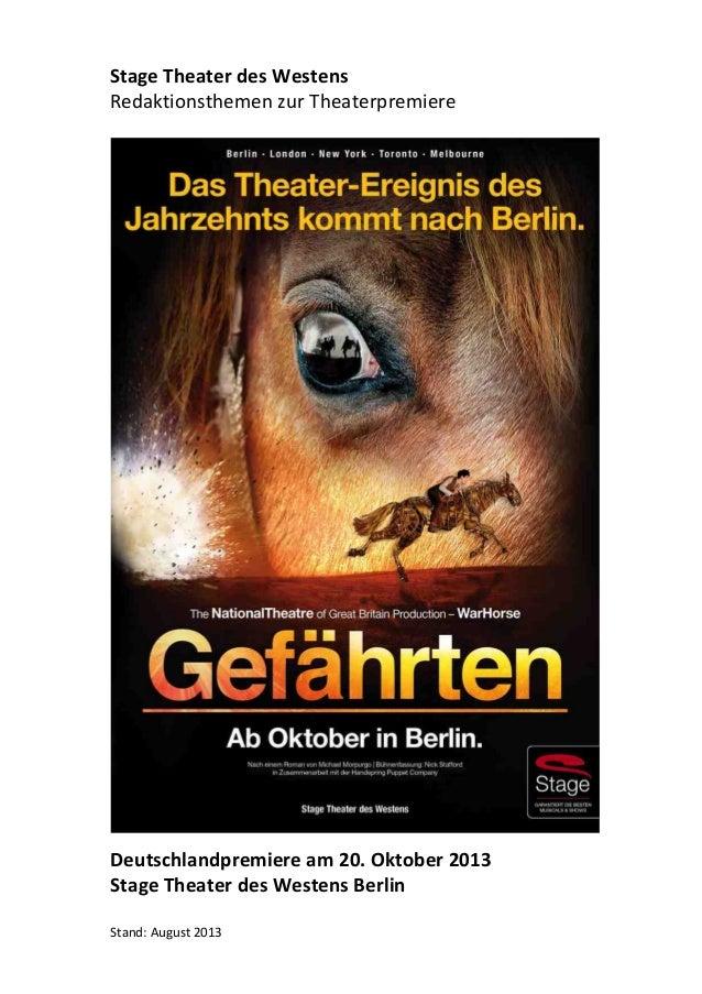 ! Stage!Theater!des!Westens!!!!!!!!!!!!!!!!!!!!!!!!!! Redaktionsthemen-zur-Theaterpremiere! Deutschlandpremiere!am!20.!Okt...