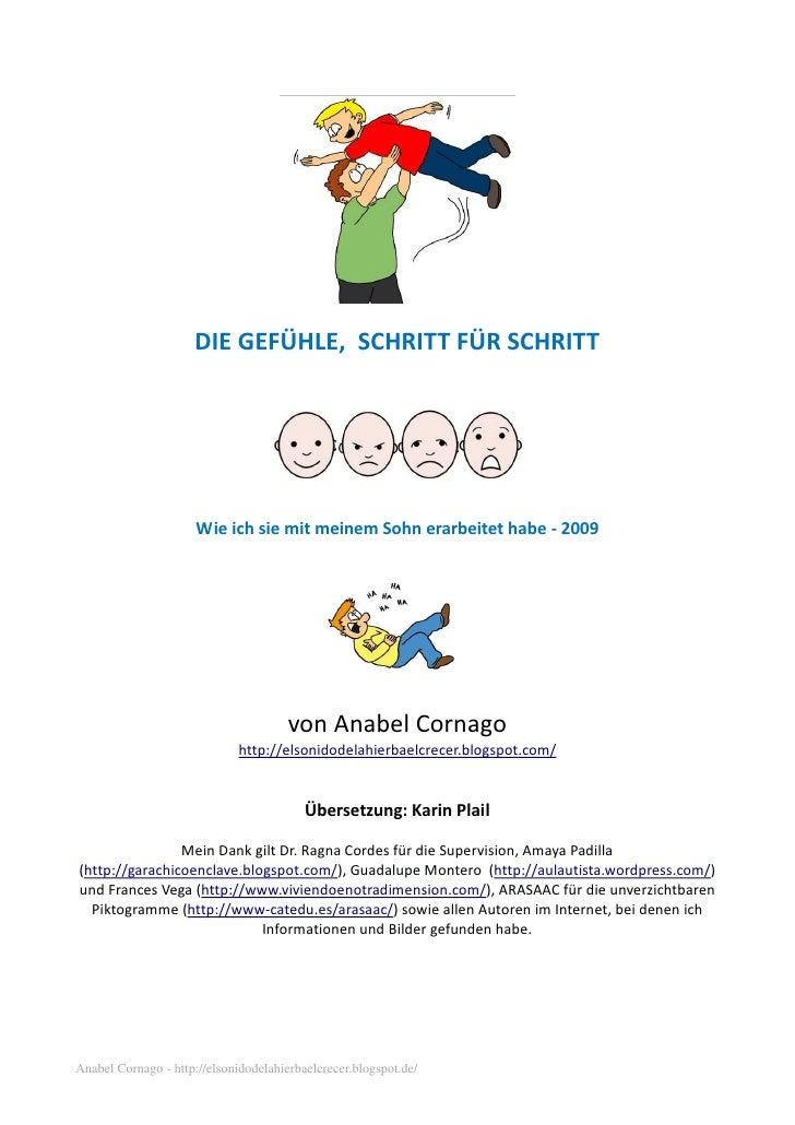 DIE GEFÜHLE, SCHRITT FÜR SCHRITT                      Wie ich sie mit meinem Sohn erarbeitet habe - 2009                  ...