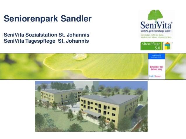 Seniorenpark Sandler SeniVita Sozialstation St. Johannis SeniVita Tagespflege St. Johannis AltenPflege 5.0: Pflege und Woh...