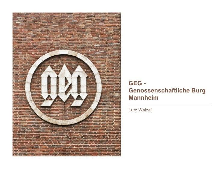 GEG -Genossenschaftliche BurgMannheimLutz Walzel
