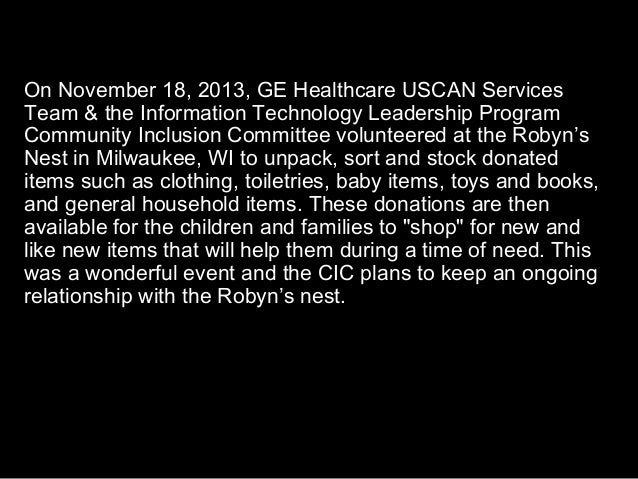 On November 18, 2013, GE Healthcare USCAN Services Team & the Information Technology Leadership Program Community Inclusio...