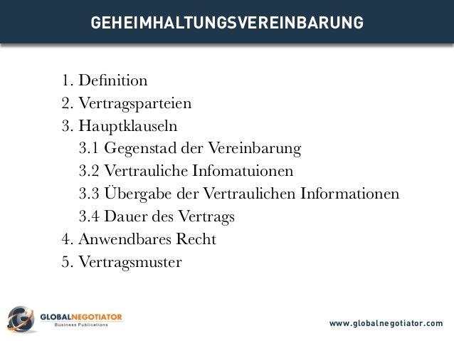 GEHEIMHALTUNGSVEREINBARUNG 1. Definition 2. Vertragsparteien 3. Hauptklauseln 3.1 Gegenstad der Vereinbarung 3.2 Vertrauli...