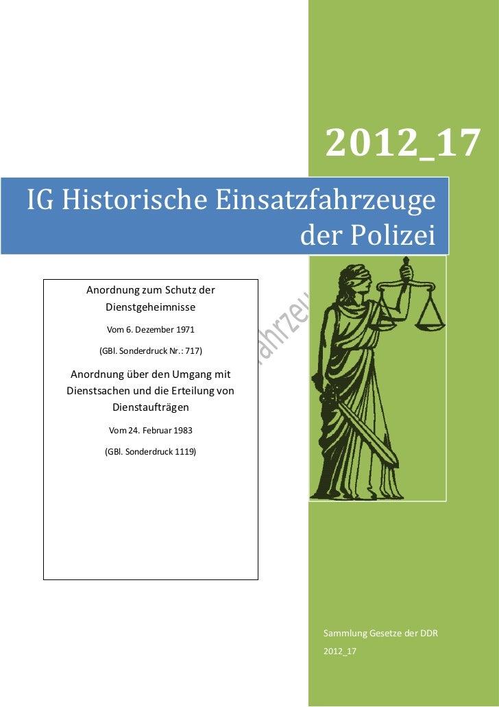 2012_17IG Historische Einsatzfahrzeuge                     der Polizei      Anordnung zum Schutz der         Dienstgeheimn...