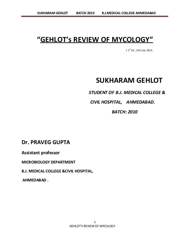 """SUKHARAM GEHLOT BATCH 2010 B.J.MEDICAL COLLEGE AHMEDABAD 1 GEHLOT'S REVIEW OF MYCOLOGY """"GEHLOT's REVIEW OF MYCOLOGY"""" ( 1 s..."""