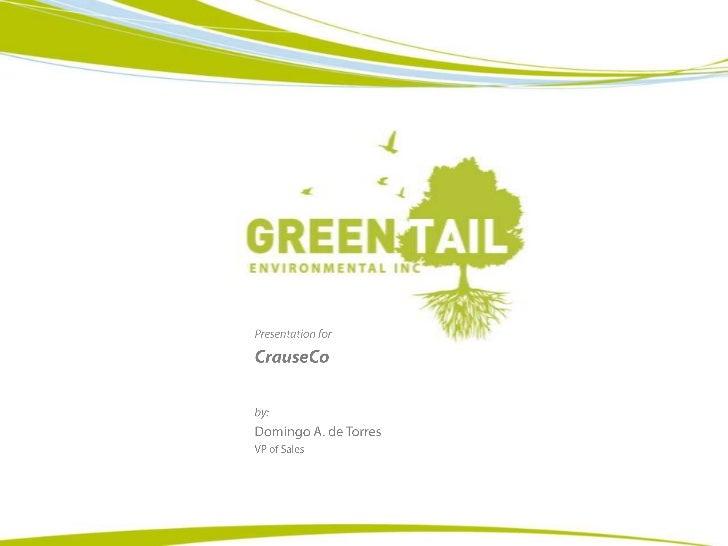 Presentation for <br />CrauseCo<br />by:<br />Domingo A. de Torres<br />VP of Sales<br />