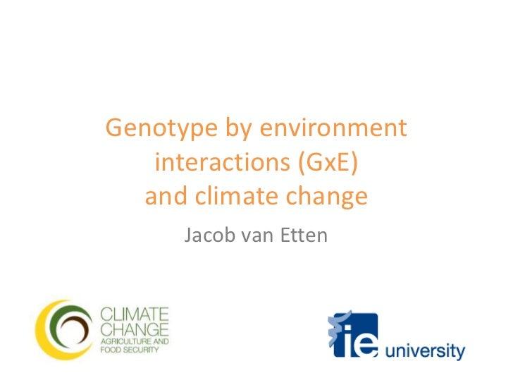 Genotype by environment interactions (GxE) - Van Etten