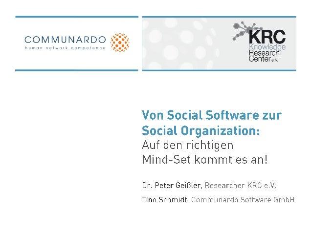 Von Social Software zur Social Organization: Auf den richtigen Mind-Set kommt es an!