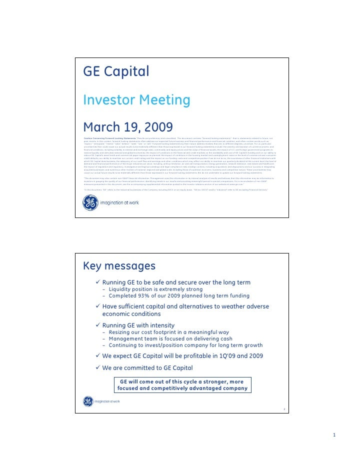GE Capital Investor Meeting March 19, 2009 Caution Concerning Forward-Looking Statements: quot;Results are preliminary and...