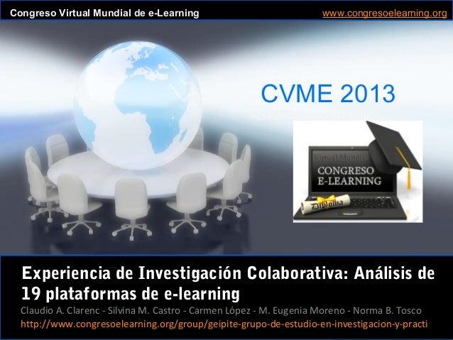 Claudio A. Clarenc - Silvina M. Castro - Carmen López - M. Eugenia Moreno - Norma B. Tosco CVME 2013 #CVME #congresoelearn...