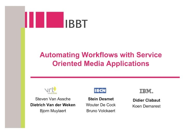 Automating Workflows with Service Oriented Media Applications
