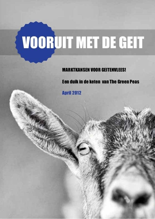 Marktkansen voor geitenvlees!Een duik in de keten van The Green PeasApril 2012