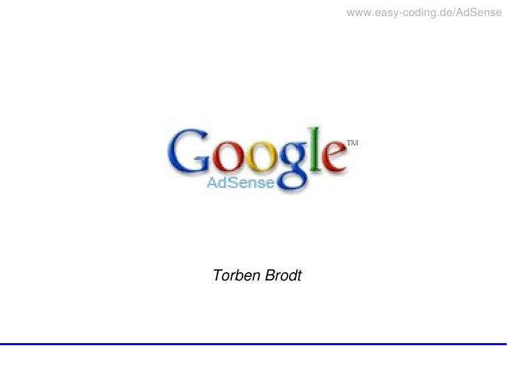 www.easycoding.de/AdSense         TorbenBrodt