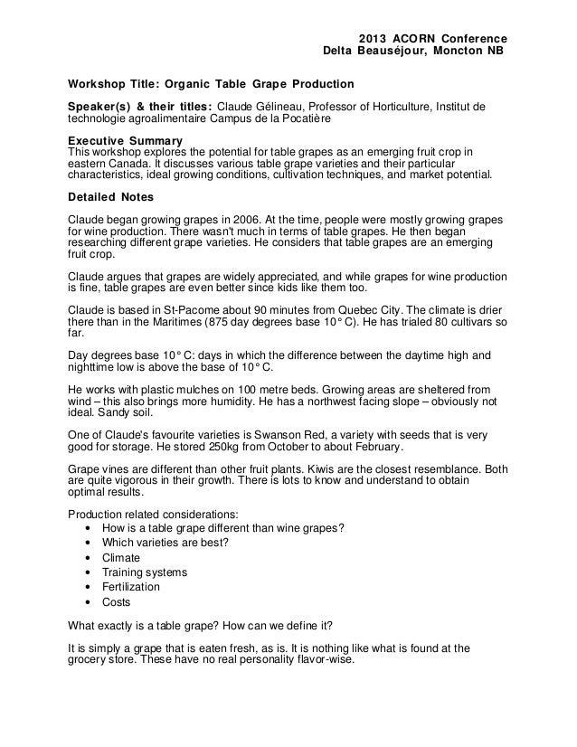 2013 ACORN Conference Delta Beauséjour, Moncton NB Workshop Title: Organic Table Grape Production Speaker(s) & their title...