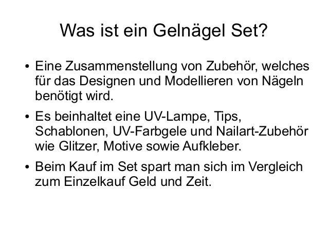 Was ist ein Gelnägel Set? ● Eine Zusammenstellung von Zubehör, welches für das Designen und Modellieren von Nägeln benötig...