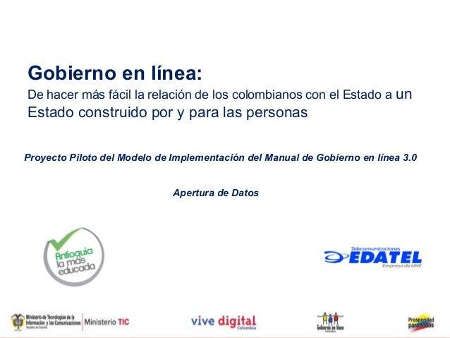 Gobierno en línea:De hacer más fácil la relación de los colombianos con el Estado a unEstado construido por y para las per...