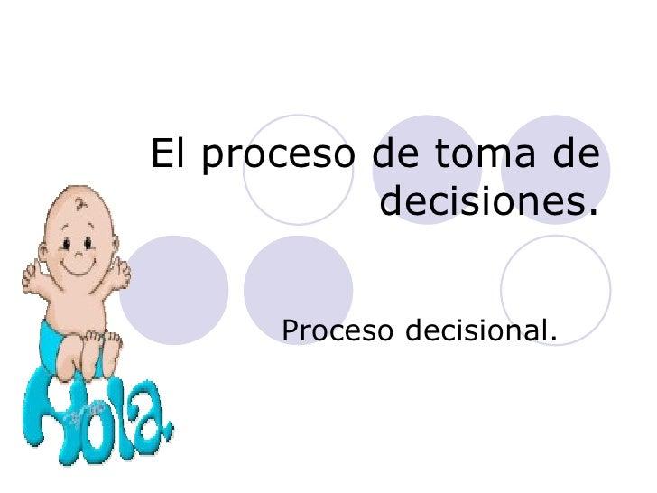 G:\El Proceso De Toma De Decisiones
