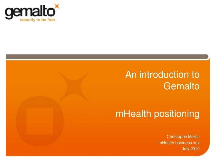 Gemalto corporate presentation & m health introduction